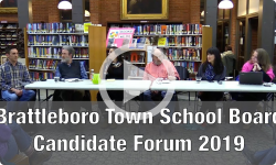 Meet the Candidates: Brattleboro Town School Board Candidates Forum 2/25/19