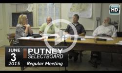 Putney Selectboard 6/3/15