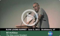 Slow Living Summit 2011: Bill McKibben