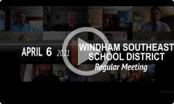 Windham Southeast School District: WSESD Bd Mtg 4/6/21