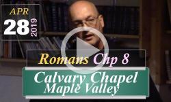 Calvary Chapel: Romans Chp 8