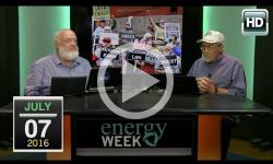 Energy Week: 7/7/16