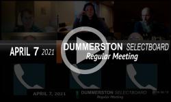 Dummerston Selectboard: Dummerston SB Mtg 4/7/21