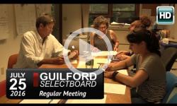 Guilford Selectboard Mtg 7/25/16