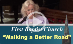 First Baptist Church: Walk a Better Road