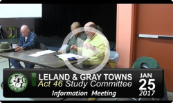 Leland and Gray Towns Act 46 Public Info Mtg 1/25/17