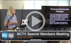 BCTV Special Members Meeting 6/13/19