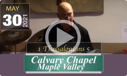 Calvary Chapel Maple Valley: 1 Thessalonians 5