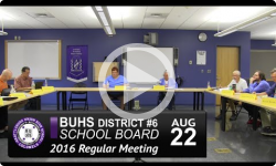 BUHS School Board Mtg 8/22/16