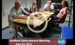 Guilford Selectboard Mtg 6/24/13