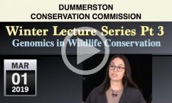 Dummerston Conservation Commission: Winter Lecture Pt 3