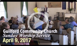 Guilford Church Service - 4/9/17