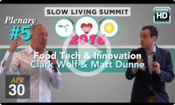 2016 Slow Living #5: Food, Tech and Innovation - Dunne, Wolf