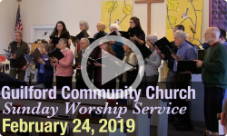 Guilford Church Service - 2/24/19