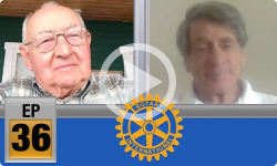 Rotary Cares Ep 36 - Milt Gilmore and Tristam Johnson