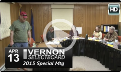 Vernon Selectboard Special Mtg 4/13/15