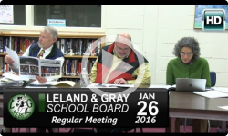 Leland & Gray School Board Mtg 1/26/16