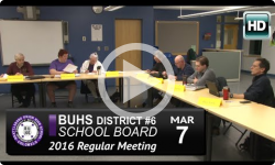 BUHS School Board Mtg 3/7/16