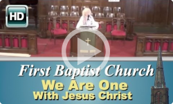 First Baptist Church: We Are One with Jesus
