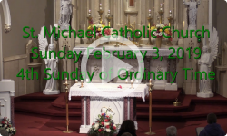 Mass from Sunday, February 3. 2019