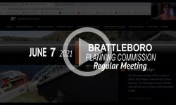 Brattleboro Planning Commission: Brattleboro PC Mtg 6/7/21