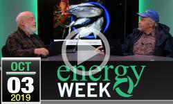 Energy Week #338: 10/3/2019