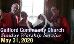 Guilford Church Service - 5/31/20