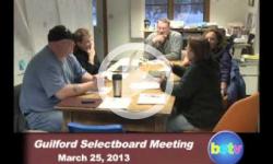 Guilford Selectboard Mtg. 3/25/13