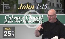 Calvary Chapel: John 1:15
