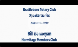Brattleboro Rotary Club Speaker Series: Episode 12 - Bill Benneyan