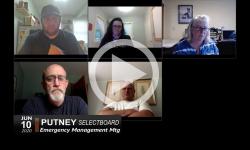 Putney Selectboard: Emergency Management Mtg 6/10/20