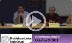 Brattleboro Union High School Bd. Mtg. 10/3/11