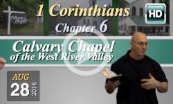 Calvary Chapel: 1 Corinthians, Chp 6