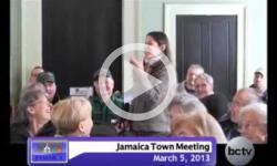 Jamaica Town Mtg. 3/5/13