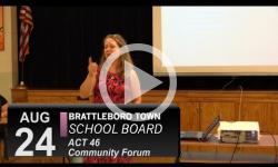 Brattleboro Town School Bd: Act 46 Public Forum 8/24/16
