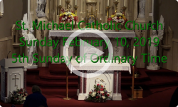Mass from Sunday, February 10, 2019