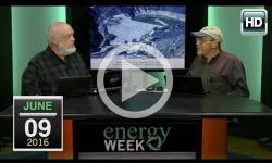 Energy Week: 6/9/16