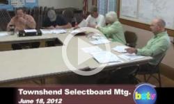 Townshend Selectboard Mtg. 6/18/2012