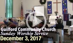 Guilford Church Service - 12/3/17