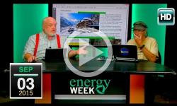Energy Week: 9/3/15
