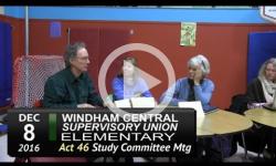 WCSU Elementary School Act 46 Sudy Committee Mtg 12/8/16