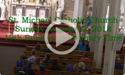 Mass from Sunday, August 12, 2018