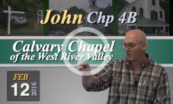Calvary Chapel: John, Chp 4B