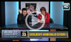 BUHS-TV Extra: The Ugliest Animals Ever