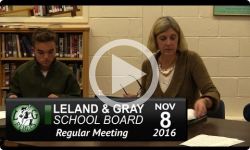 Leland and Gray School Board Mtg 11/8/16