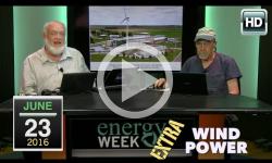 Energy Week Extra: Wind Power