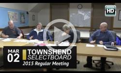 Townshend Selectboard: 3/2/15