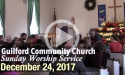 Guilford Church Service - 12/24/17