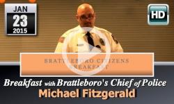 Brattleboro Citizens Breakfast: Police Chief Fitzgerald