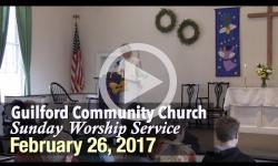 Guilford Church Service - 2/26/17
